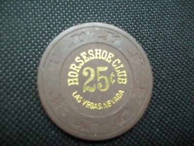Vintage Horseshoe Club Hotel Casino ~ Las Vegas, Nv ~ .25 Cent Gaming Chip