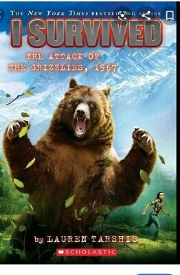 I Survived - Attack of the Grizzlies, 1967 by Lauren Tarshis (Paperback)