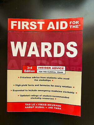 First Aid for the WARDS 3rd Edition by Le,Bhushan,Kubal,Park