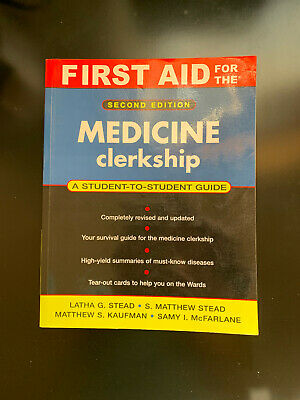 First Aid for the Medicine clerkship 2ed edition