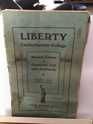 Liberty Confectionery College Modern Course of Chocolate and Candy Manufacturing