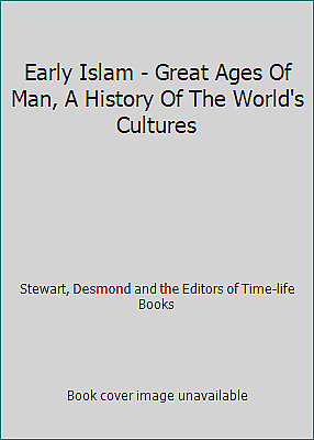 Early Islam - Great Ages Of Man, A History Of The World's Cultures  (NoDust)