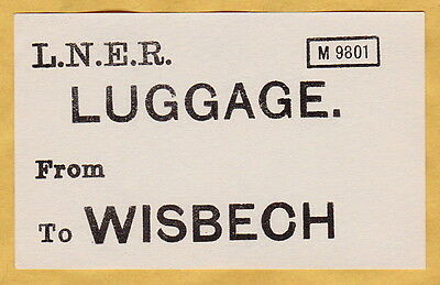 LONDON & NORTH EASTERN RAILWAY LUGGAGE LABEL - WISBECH from Blank (Caps)