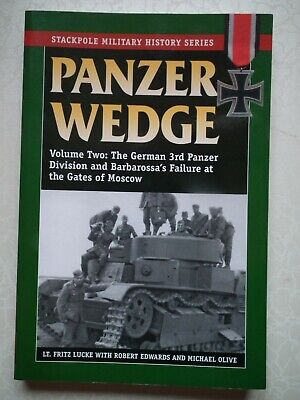 Panzer Wedge Volume 2; 3rd Panzer Division and Barbarossa's Failure - Lucke