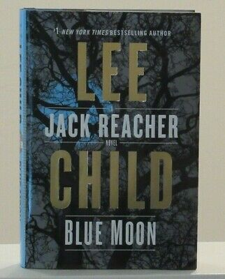 Blue Moon by Lee Child ( 2019 Hardcover)