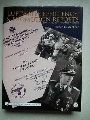 Luftwaffe Efficiency & Promotion Reports for the Knight's Cross Winners Vol.2