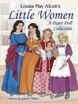 Louisa May Alcott's Little Women : A Paper Doll Collectible, Paperback by Mil...