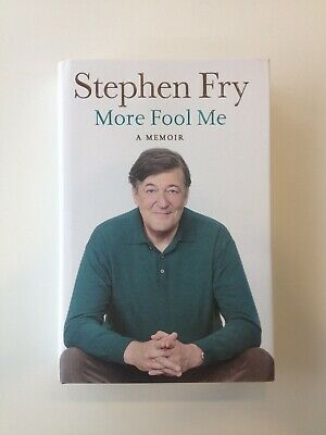 More Fool Me by Stephen Fry (Hardback, 2014) 1st Edition, Book plate *Signed*