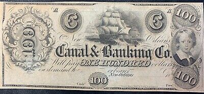 1800's $100 The Canal & Banking Co. - New Orleans, LOUISIANA Note