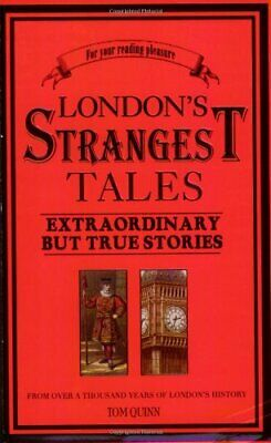 London's Strangest Tales by Tom 1861059760 FREE Shipping