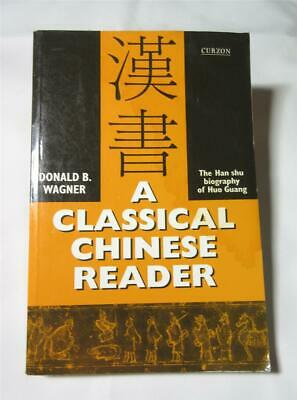 A Classical Chinese Reader Donald Wagner 1998 Paperback