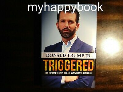 SIGNED Triggered by Donald Trump Jr, autographed book with event photos
