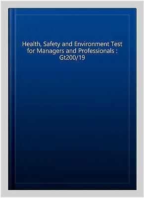 Health, Safety And Environment Test For Managers And Professionals 8 Revised ...
