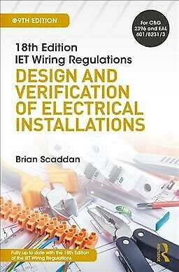 18th Edition IET Wiring Regulations : Design and Verification of Electrical I...