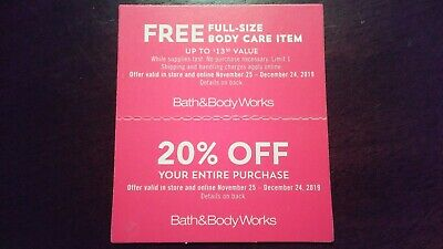 Bath & Body Works Coupons 20% off Entire Purchase + Body Care Item - Exp12/24/19