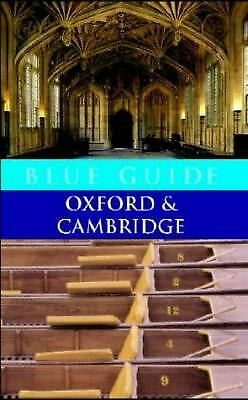 Blue Guide: Oxford and Cambridge (Blue Guides) by Tyack, Geoffrey