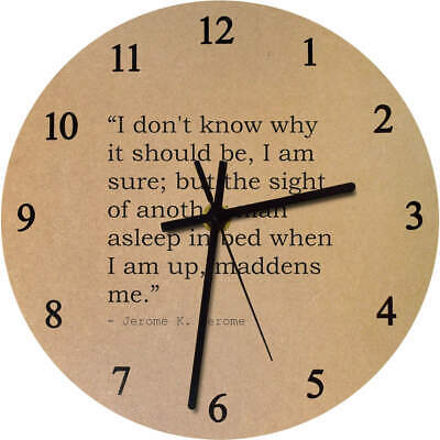 275mm Funny Quote By Jerome K. Jerome Large Wooden Clock (CK00017687)
