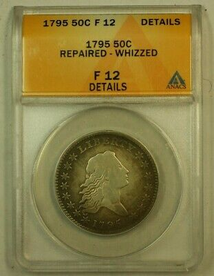 1795 Flowing Hair Half Dollar 50c ANACS F-12 Details Repaired Whizzed
