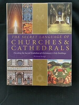 The Secret Language of Churches & Cathedrals: Decoding the ... by Stemp, Richard