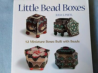 Little Beaded Boxes by Julia S Pretl - 12 miniature boxes built with beads