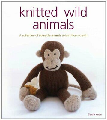 Knitted Wild Animals by Sarah Keen 1861086709 FREE Shipping