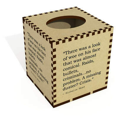 Square Quote By Richelle Mead Wooden Tissue Box Cover (TB00014646)