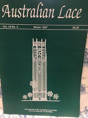 The Australian Lace Guild Magazine Vol. 18 No. 4  Winter 1997 Patterns Methods