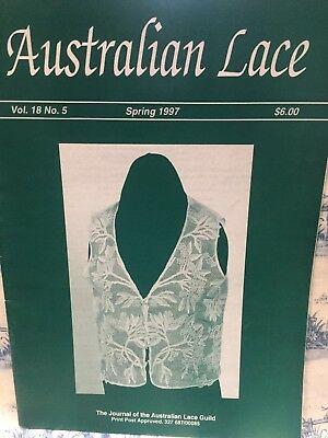The Australian Lace Guild Magazine Vol. 18 No. 5 Spring 1997 Patterns Methods