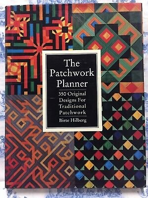 The Patchwork Planner: 350 Original Designs for Traditional Patchwork by Birter