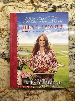 The Pioneer Woman Cooks: The New Frontier by Ree Drummond Hardcover OCT 22 2019