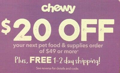 CHEWY: $20 Off your Next Order of $49 - Discount Online Code [2/29/20]