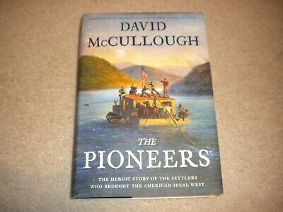 The Pioneers: by David McCullough (2019, Hardcover)