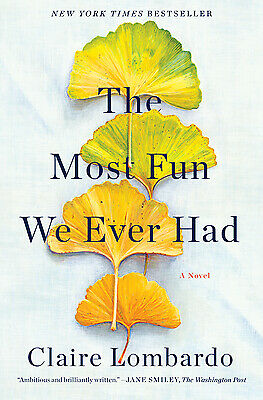 The Most Fun We Ever Had  (ExLib) by Claire Lombardo