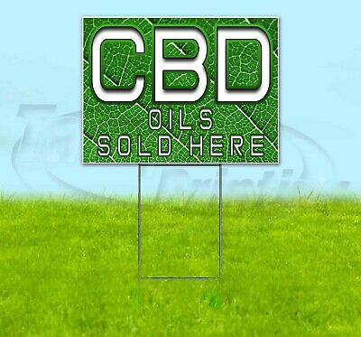 CBD SOLD HERE 18x24 Yard Sign WITH STAKE Corrugated Bandit USA BUSINESS NEON