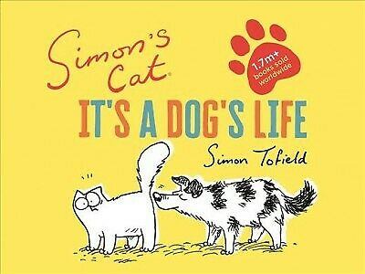 Simon's Cat : It's a Dog's Life, Hardcover by Tofield, Simon, Brand New, Free...
