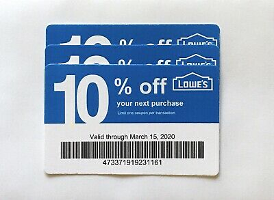 3-Lowe's Blue Card 10% Off For Home Depot+Other Comp Not Lowe's  Exp 03/15/20