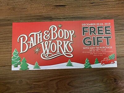 Bath And Body Works Coupon Exp 12/24/2019 Fast Ship