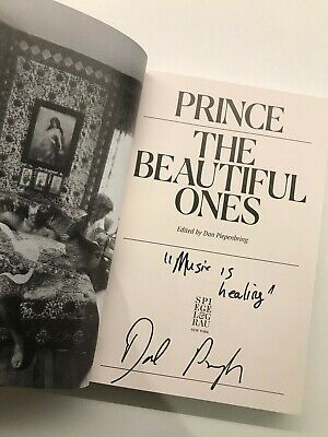 "PRINCE THE BEAUTIFUL ONES SIGNED BY DAN PIEPENBRING ""Music Is Healing"""