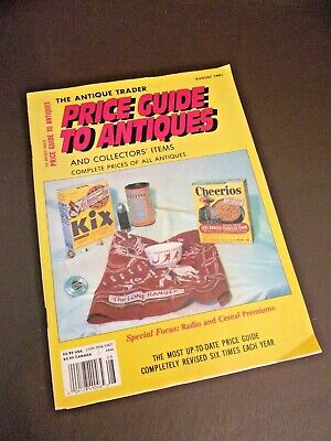 The Antique Trader Price Guide To Antiques August 1991 Edition
