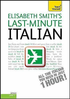 Last-Minute Italian with Audio CD: A Teach Yourself Guide (TY: Language Guides),