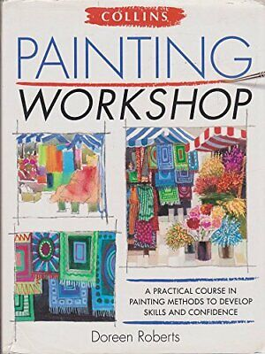 Painting Workshop, Doreen Roberts, Used; Good Book