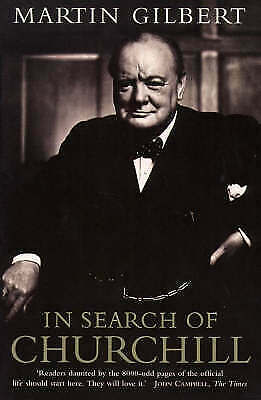 In Search of Churchill, Paperback by Gilbert, Martin, Brand New, Free P&P in ...