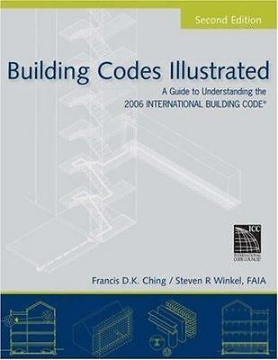 Building Codes Illustrated : A Guide to Understanding the 2006...  (ExLib)