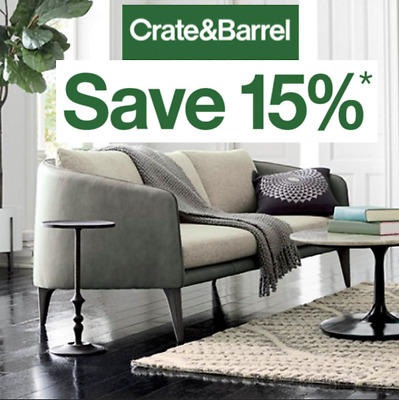 One Crate and Barrel 15% off Entire Purchase Coupon - Sent Fast - Exp. 12-30-19