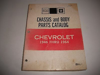 1946 Thru 1964 Chevrolet Cars Parts Catalog Body & Chassis Original Illustrated