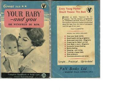 Your Baby and You – Dr Winifred de Kok.