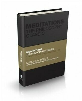 Meditations : The Philosophy Classic, Hardcover by Marcus Aurelius, Emperor o...