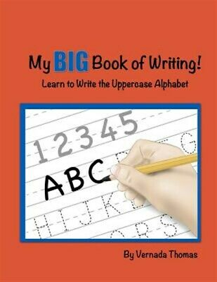 My Big Book of Writing: Learn to Write the Uppercase Alphabet, Brand New, Fre...