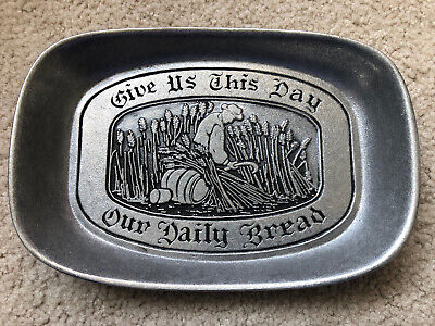 """WILTON ARMETALE Pewter Platter Tray """"GIVE US THIS DAY OUR DAILY BREAD"""" Mt Joy"""
