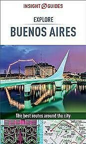 Insight Guides Explore Buenos Aires, Paperback by Insight Guides (COR), Brand...
